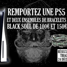 JEU CONCOURS PS5  Pour les fêtes de Noël, @blacksoul.paris vous donne la chance EXCEPTIONNELLE de remporter une PS5 ainsi que deux ensembles de bracelets d'une valeur de 100€ et 150€!!!!!   Pour participer, c'est très simple. Il vous suffit simplement de :   - liker cette publication - suivre @blacksoul.paris - tagguer 2 amis en commentaire  - partager en story en mentionnant @blacksoul.paris  ⚠ ATTENTION, si vous êtes tiré(e) au sort et que vous ne respectez pas toutes les conditions, votre participation ne pourra pas être validée !   🍀🍀🍀🍀🍀🖤🍀🍀🍀🍀🍀  BONUS :  - Vous avez la possibilité de tagguer plusieurs amis dans différents commentaires (1 commentaire = 1 chance)   RÉSULTATS DU TIRAGE AU SORT EN STORY LE 24 DÉCEMBRE À 20 HEURES!  Bonne chance à tous!!!!!  🏴☠️🖤  #concours #ps5 #playstation #bracelets #blacksoul #christmas #christmasgifts #giveway #xmasgiveaway
